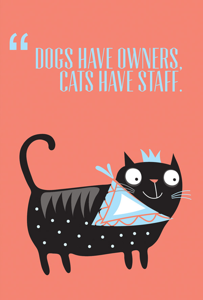 "Kocie cytaty - ""Dogs have owners, cats have staff"